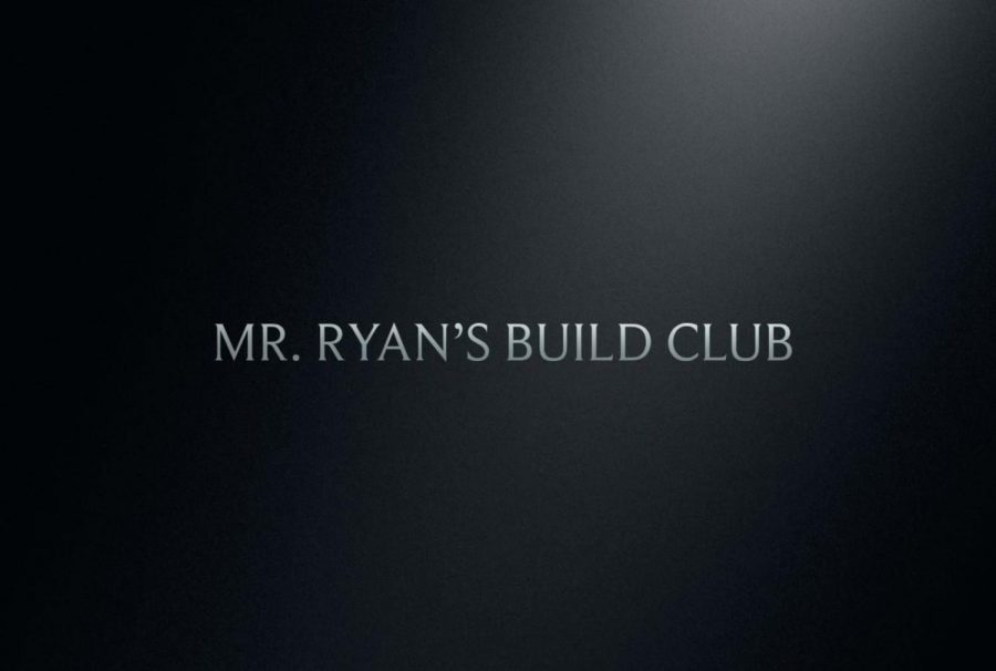 Mr. Ryan's Build Club