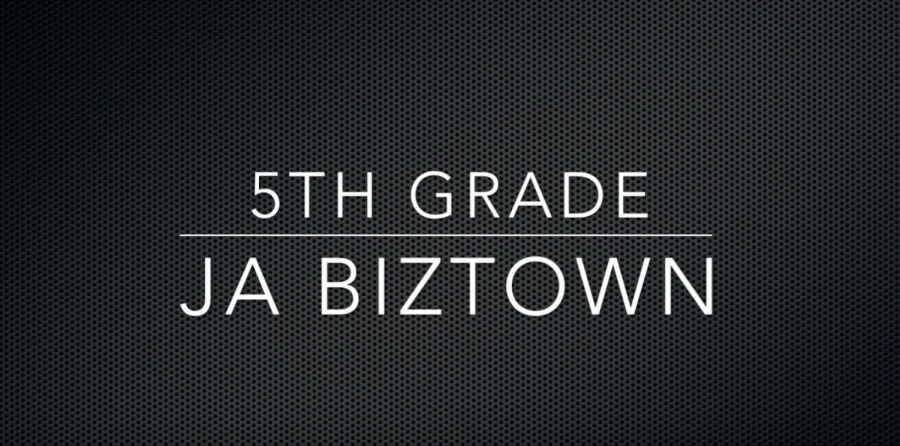 5th Grade goes to JA Biztown