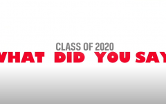 Class of 2020 – What Did You Say?